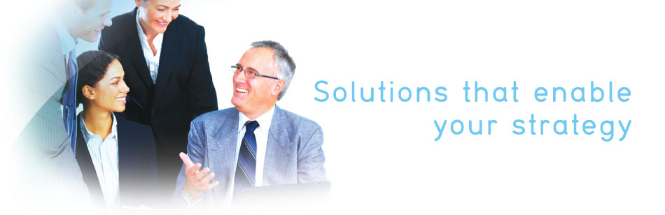 Solution that enable your strategy